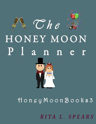 The Honey Moon Plann...