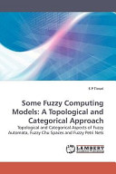 Some Fuzzy Computing Models