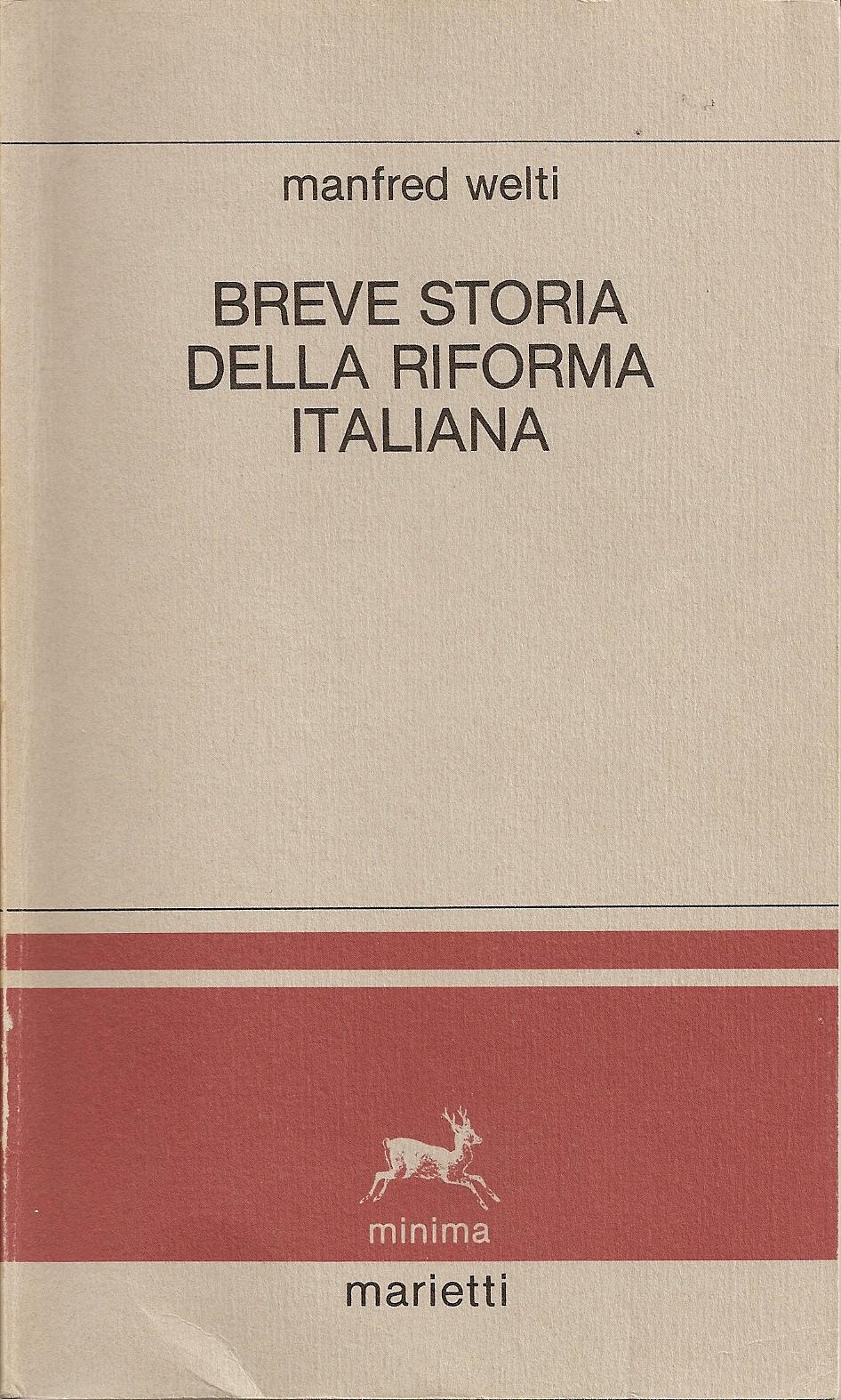 Breve storia della riforma italiana
