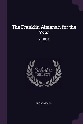 The Franklin Almanac, for the Year