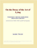 On the Decay of the Art of Lying (Webster's Chinese Simplified Thesaurus Edition)