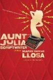 Aunt Julia and the Scriptwriter