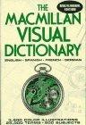 The Macmillan Visual Dictionary: Multilingual Edition