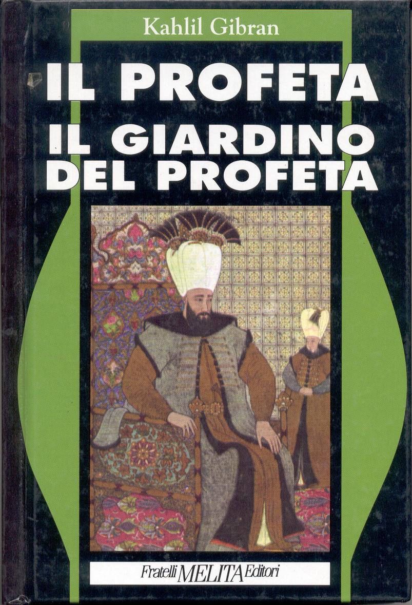Il Profeta Il Giardino del Profeta