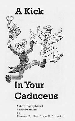A Kick in Your Caduceus
