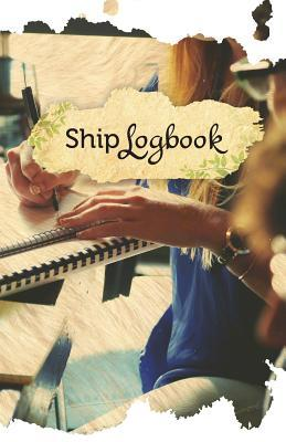 Journal Writers Ship Log Book
