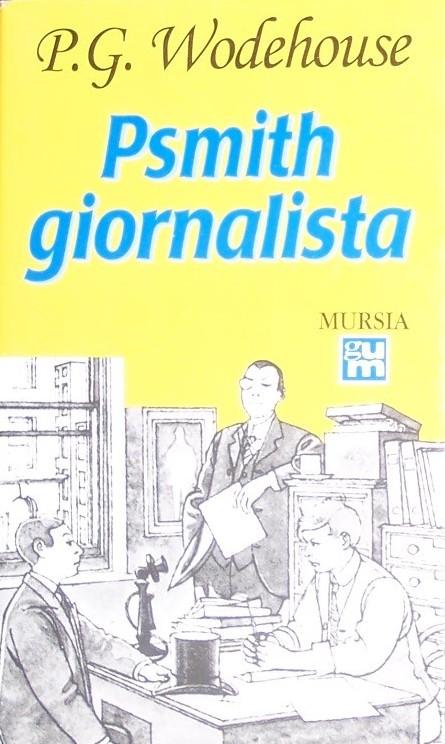 Psmith giornalista