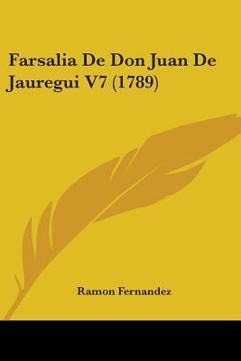 Farsalia de Don Juan de Jauregui V7 (1789)