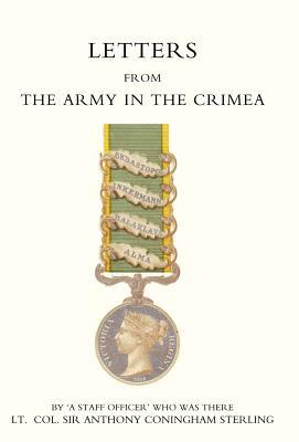 Letters from the Army in the Crimea Written During the Years 1854, 1855 and 1856