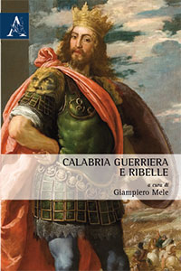 Calabria guerriera e ribelle