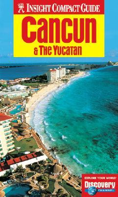 Insight Compact Guide Cancun & the Yucatan
