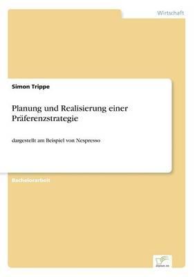 Planung und Realisierung einer Präferenzstrategie