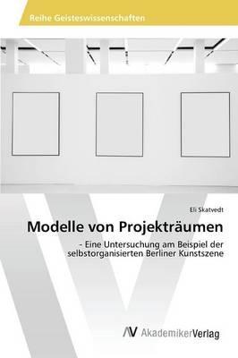 Modelle von Projekträumen