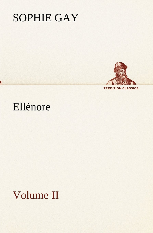 Ellénore, Volume II