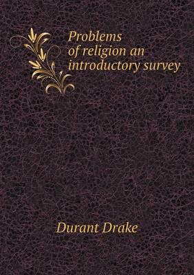 Problems of Religion an Introductory Survey