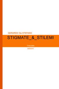 Stigmate & Stilemi