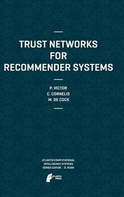 Trust Networks for Recommender Systems