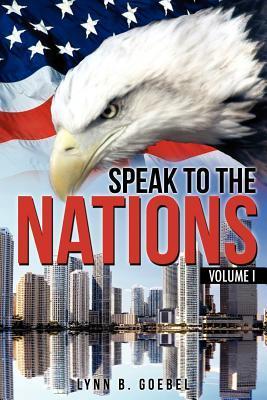 Speak to the Nations Volume I
