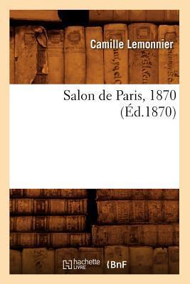 Salon de Paris, 1870 (ed.1870)