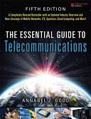 The Essential Guide to Telecommunications
