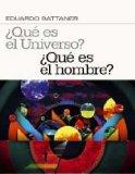 ¿Qué es el universo?: ¿qué es el hombre?