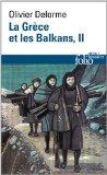 La Grèce et les Balkans, Tome 2