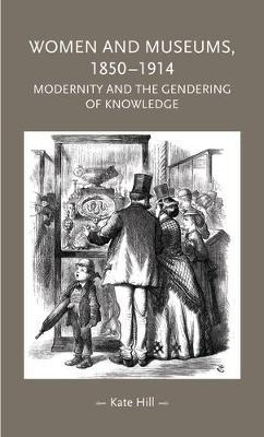 Women and Museums, 1850-1914