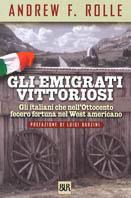 Gli emigrati vittoriosi