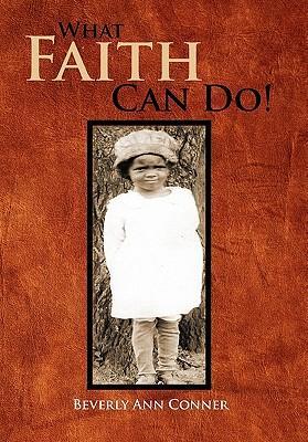 What Faith Can Do!