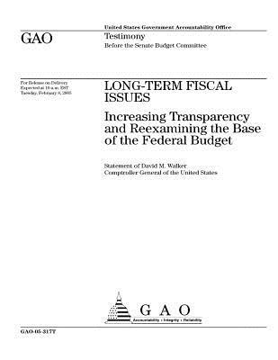 GAO-05-317T Long-Term Fiscal Issues