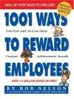 1001 Ways to Reward Employees