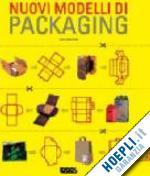 Nuovi modelli di packaging