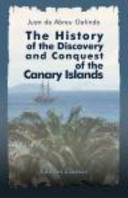 The History of the Discovery and Conquest of the Canary Islands