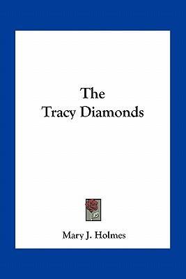The Tracy Diamonds