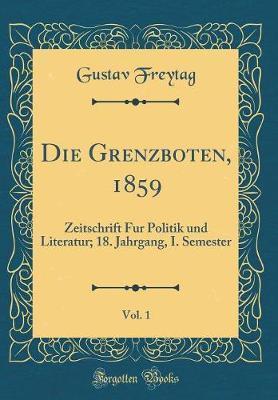 Die Grenzboten, 1859, Vol. 1