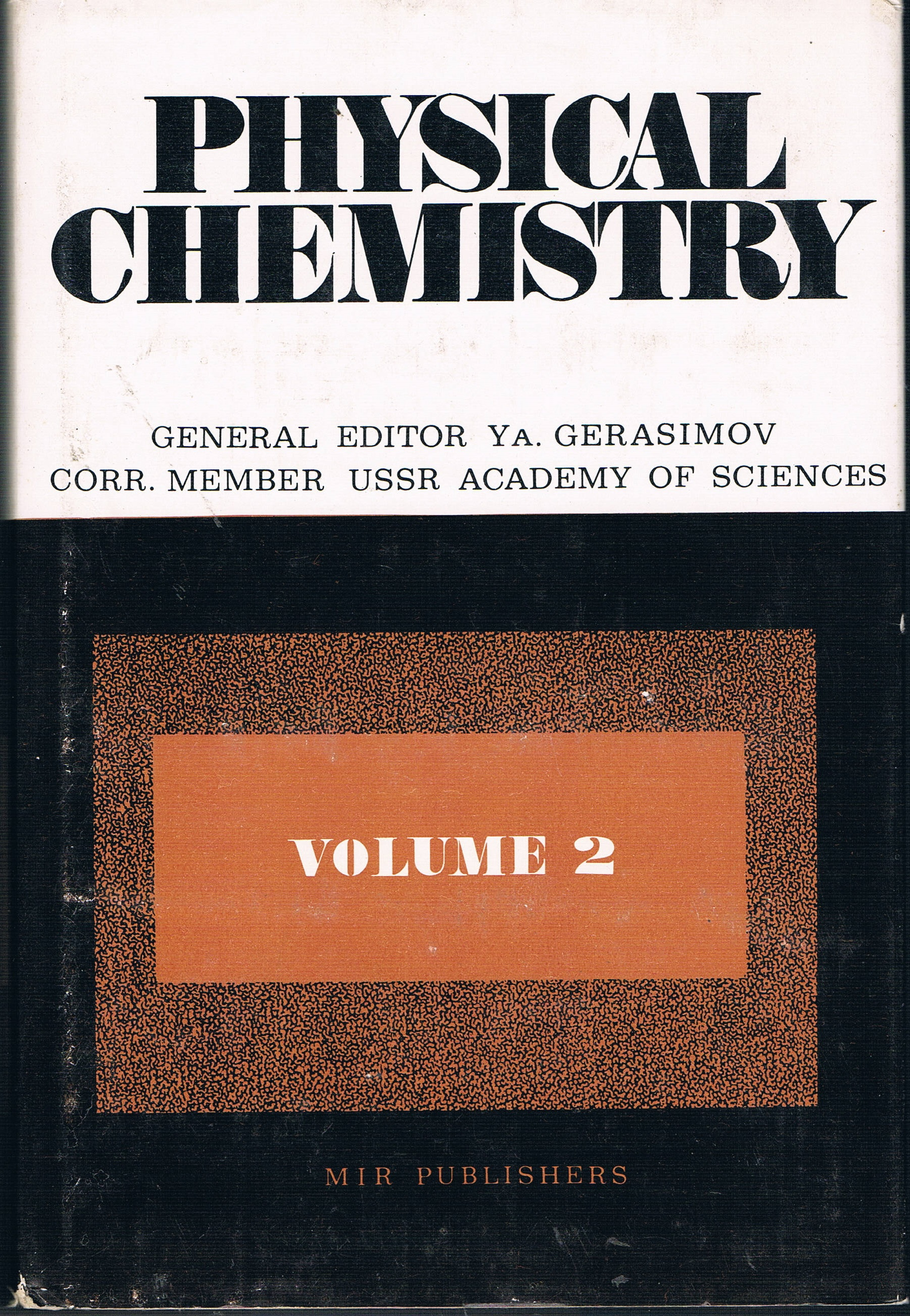 Physical Chemistry, Vol. 2