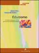 Educromo. Il metodo pedagogico clinico per vincere le difficoltà di lettura