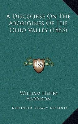 A Discourse on the Aborigines of the Ohio Valley (1883)