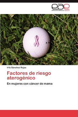 Factores de riesgo aterogénico
