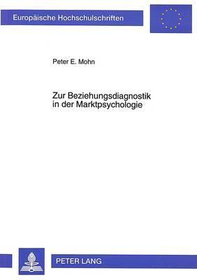 Zur Beziehungsdiagnostik in der Marktpsychologie
