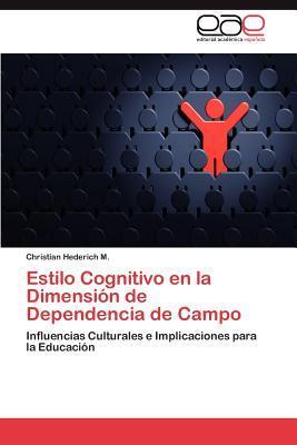 Estilo Cognitivo en la Dimensión de Dependencia de Campo