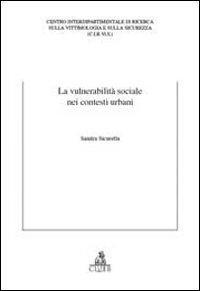La vulnerabilità sociale nei contesti urbani