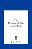 The Problem of the Motor Boat