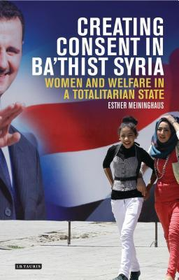 Creating Consent in Ba'thist Syria