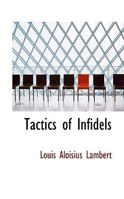 Tactics of Infidels