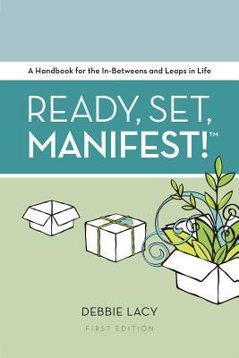 Ready, Set, Manifest!