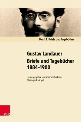 Briefe Und Tagebucher 1884-1900