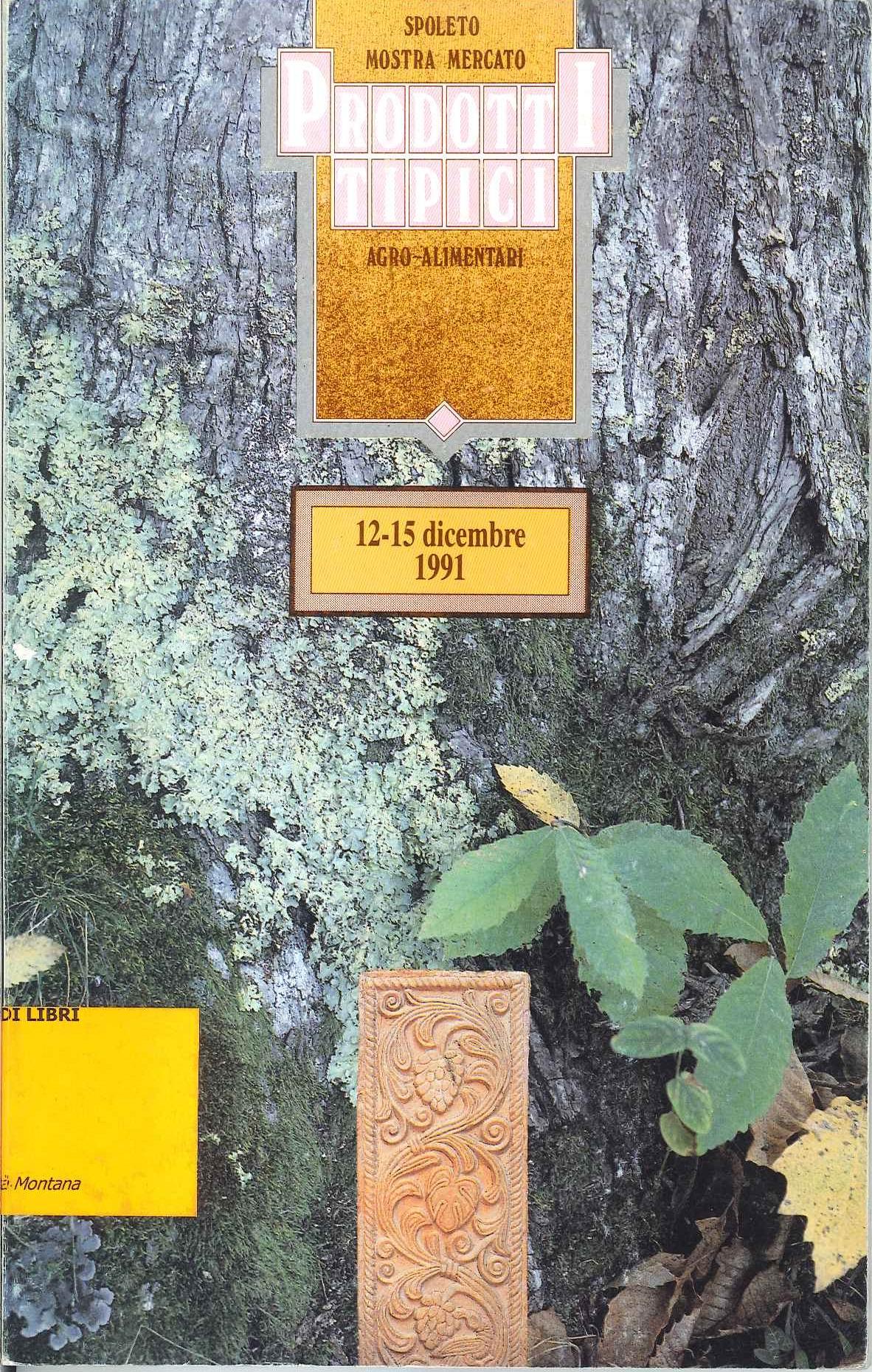 Spoleto. Mostra mercato prodotti tipici agroalimentari (12-15 dicembre 1991)