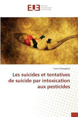 Les Suicides et Tentatives de Suicide par Intoxication aux Pesticides