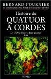 L'Histoire du quatuor à cordes, tome 2